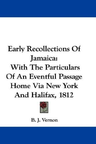 Download Early Recollections Of Jamaica