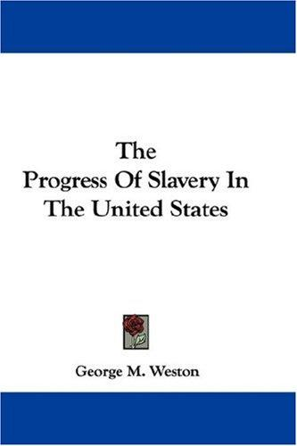 The Progress Of Slavery In The United States