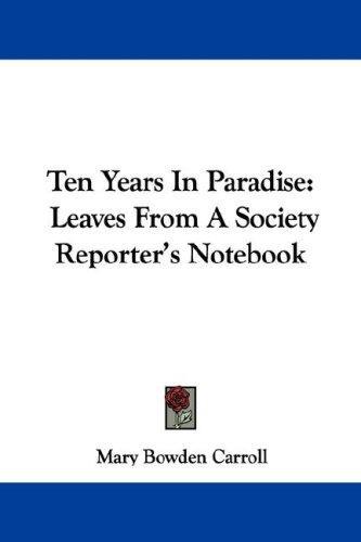 Ten Years In Paradise