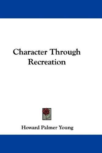 Download Character Through Recreation