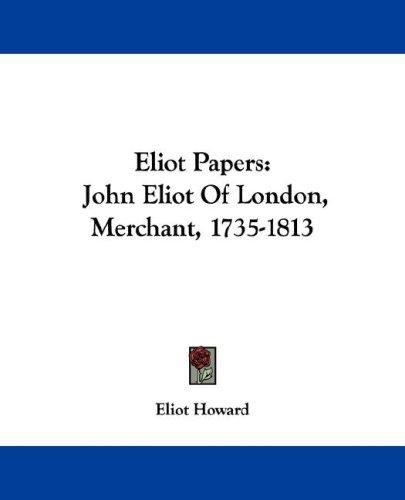 Download Eliot Papers
