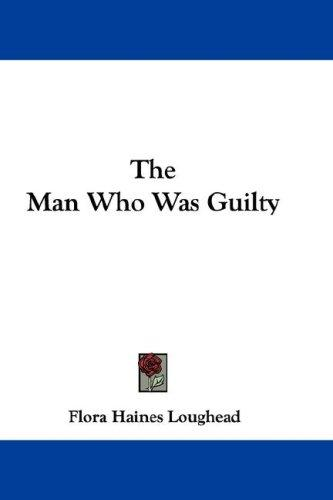 The Man Who Was Guilty