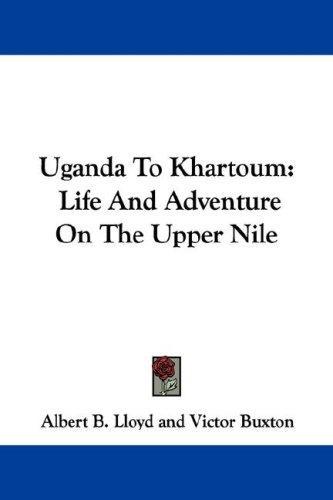 Uganda To Khartoum