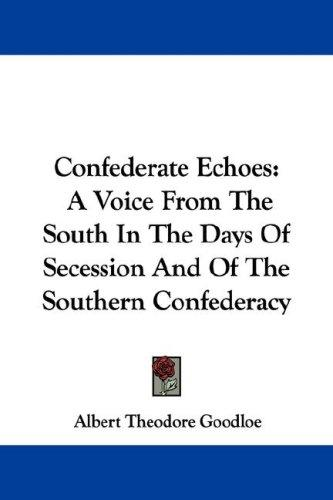 Confederate Echoes