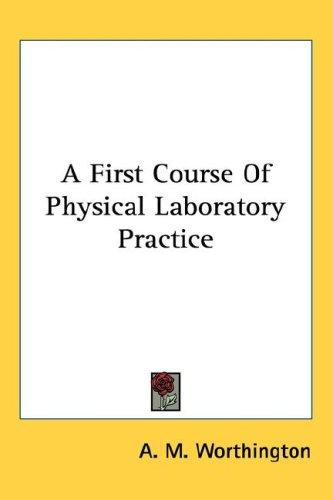 Download A First Course Of Physical Laboratory Practice