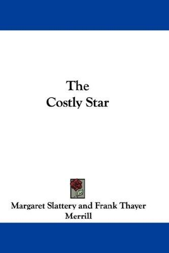 The Costly Star