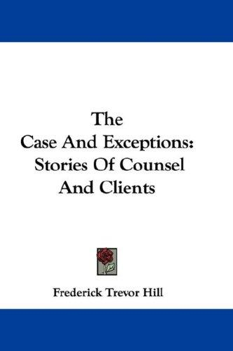The Case And Exceptions