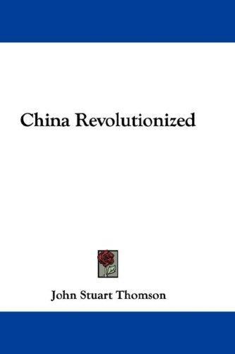 China Revolutionized