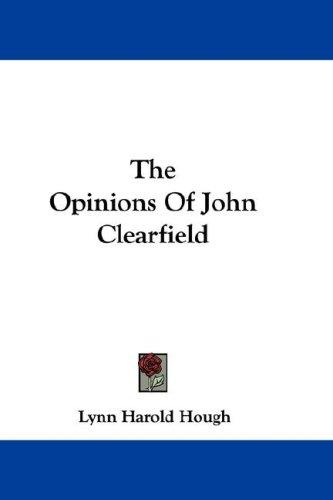 Download The Opinions Of John Clearfield