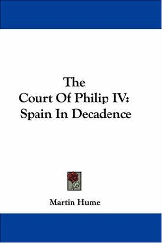 Download The Court Of Philip IV