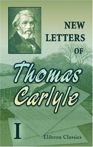 New Letters of Thomas Carlyle