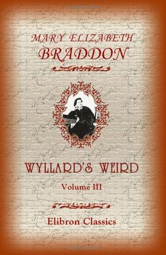 Wyllard's Weird by Mary Elizabeth Braddon