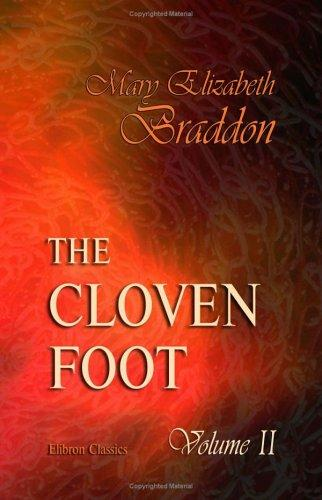 The Cloven Foot by Mary Elizabeth Braddon