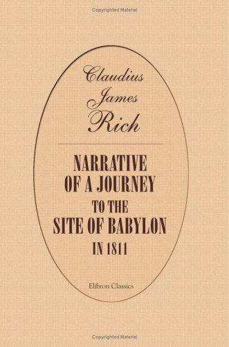 Download Narrative of a Journey to the Site of Babylon in 1811