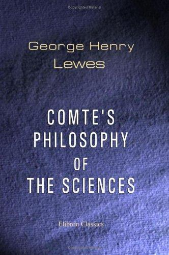 Comte's Philosophy of the Sciences
