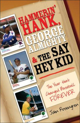 Download Hammerin' Hank, George Almighty and the Say Hey Kid
