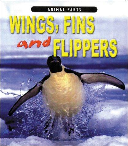 Wings, Fins, and Flippers (Animal Parts)