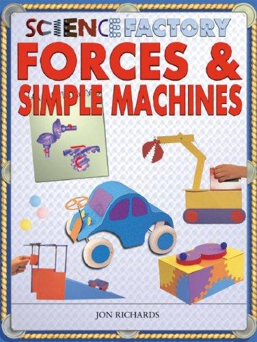 Download Forces & Simple Machines (Science Factory)