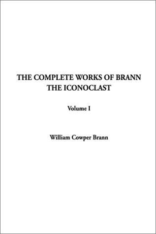 Download The Complete Works of Brann the Iconoclast