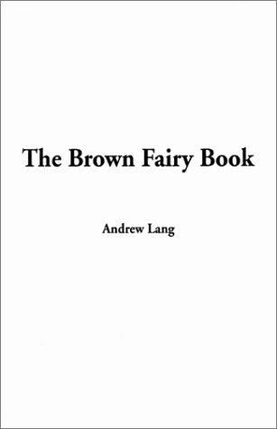 Download The Brown Fairy Book