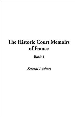 Download The Historic Court Memoirs of France