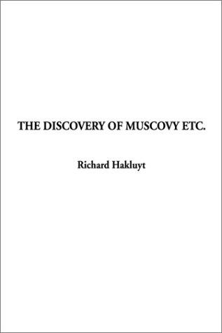 Download The Discovery of Muscovy Etc