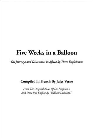 Download Five Weeks in a Balloon