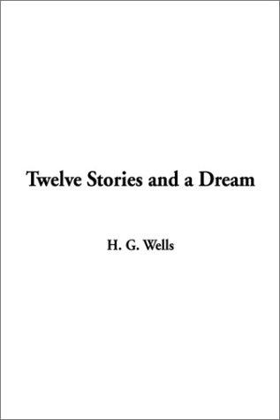 Download Twelve Stories and a Dream