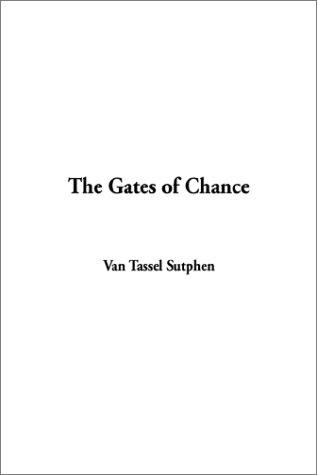 The Gates of Chance
