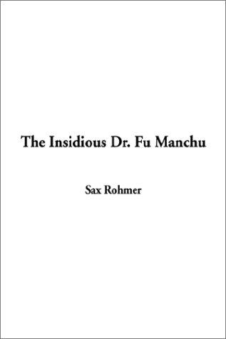 Download The Insidious Dr. Fu Manchu