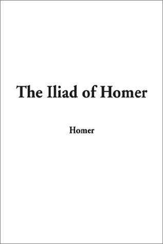 Download The Iliad of Homer