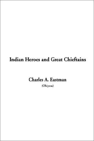 Download Indian Heroes and Great Chieftains