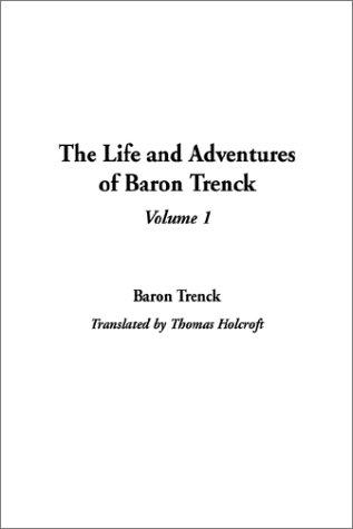 Download The Life and Adventures of Baron Trenck