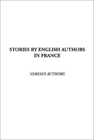 Stories by English Authors in France
