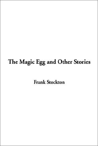 Download The Magic Egg and Other Stories