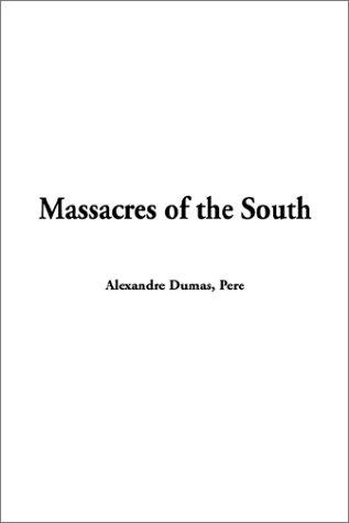 Download Massacres of the South