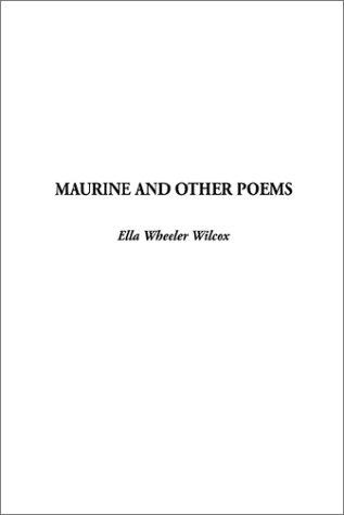 Download Maurine and Other Poems