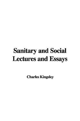 Download Sanitary and Social Lectures and Essays