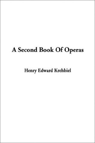 Download A Second Book of Operas