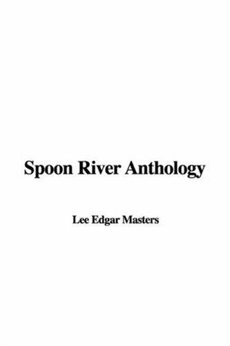 Download Spoon River Anthology