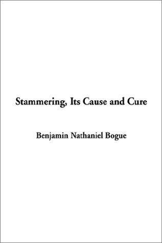 Download Stammering, Its Cause and Cure