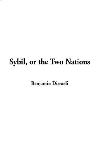 Download Sybil, or the Two Nations