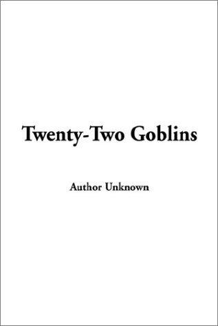 Download Twenty-Two Goblins