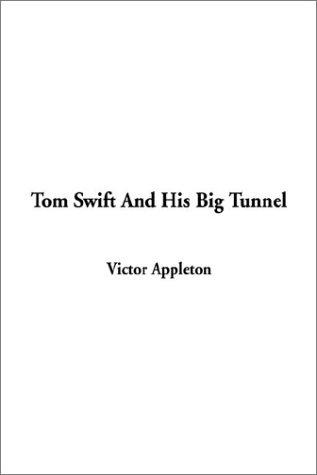 Download Tom Swift and His Big Tunnel