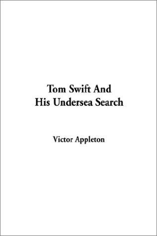 Download Tom Swift and His Undersea Search