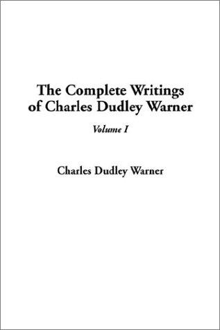 Download The Complete Writings of Charles Dudley Warner