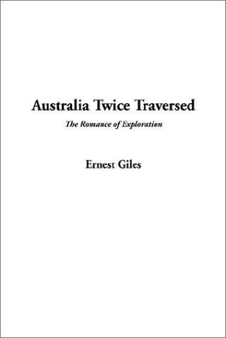 Download Australia Twice Traversed