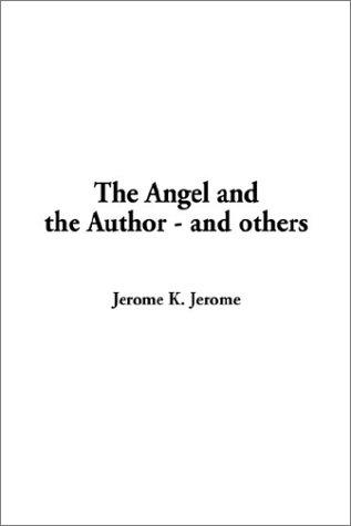 The Angel and the Author – And Others