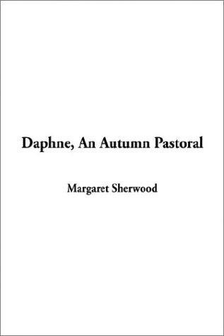 Daphne, an Autumn Pastoral