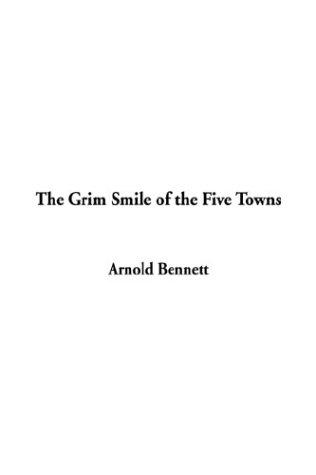Download The Grim Smile of the Five Towns